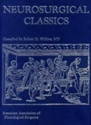 Neurosurgical Classics (Hardback)