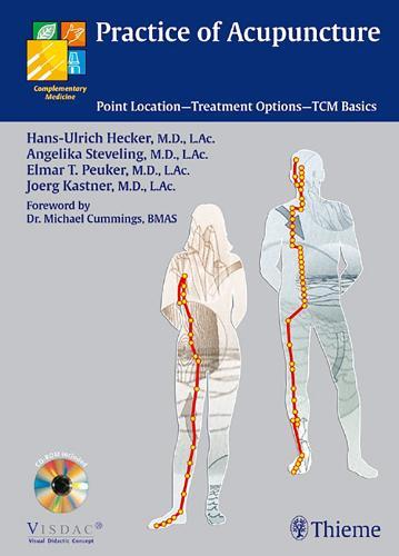 Practice of Acupuncture: Point Location - Treatment Options - TCM Basics (Hardback)