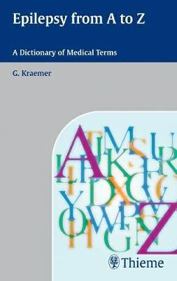 Epilepsy from A to Z: A Dictionary of Medical Terms (Paperback)