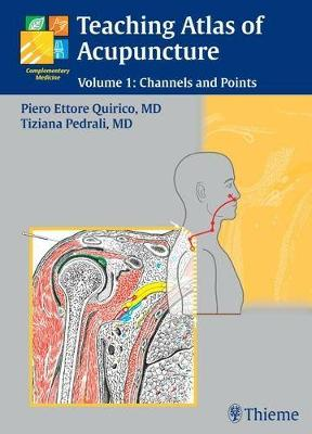 Teaching Atlas of Acupuncture: Volume 1: Channels and Points (Hardback)