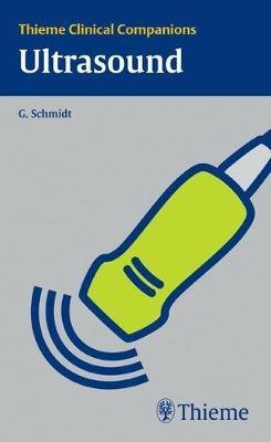 Thieme Clinical Companions Ultrasound - Clinical Companions (Paperback)