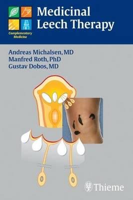 Medicinal Leech Therapy (Paperback)