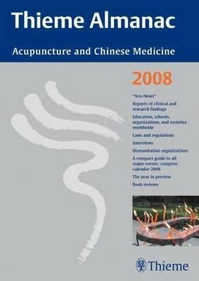 Thieme Almanac 2008: Acupuncture and Chinese Medicine - A Yearbook (Paperback)