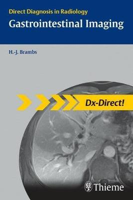 Gastrointestinal Imaging: Direct Diagnosis in Radiology (Paperback)