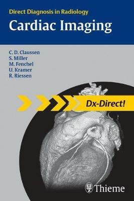 Cardiac Imaging: Direct Diagnosis in Radiology (Paperback)