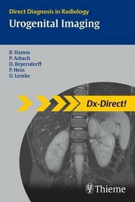 Urogenital Imaging: Direct Diagnosis in Radiology - Direct Diagnosis in Radiology (Paperback)