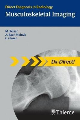 Musculoskeletal Imaging: Direct Diagnosis in Radiology (Paperback)
