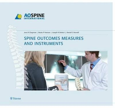Spine Outcomes Measures and Instruments - AO-Publishing (Hardback)