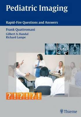 Pediatric Imaging: Rapid-fire Questions and Answers (Paperback)