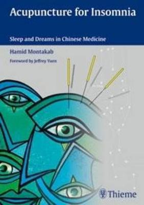 Acupuncture for Insomnia: Sleep and Dreams in Chinese Medicine (Hardback)