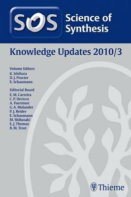 Science of Synthesis 2011: Volume 2011/3: Knowledge Updates 2011/3 (Hardback)
