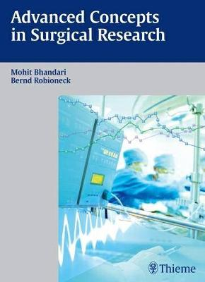 Advanced Concepts in Surgical Research (Hardback)