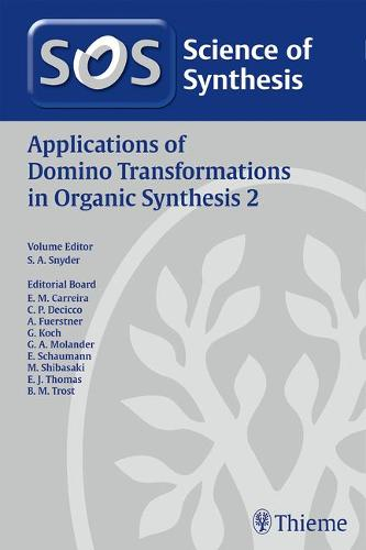 Applications of Domino Transformations in Organic Synthesis, Volume 2 (Hardback)