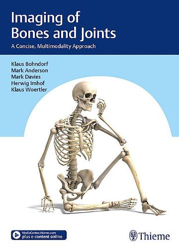 Imaging of Bones and Joints: A Concise, Multimodality Approach (Hardback)