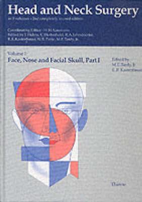 Head and Neck Surgery: Face, Nose and Facial Skull v.1 - Head & neck surgery Vol 1 Part 1 (Hardback)