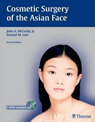 Cosmetic Surgery of the Asian Face (Hardback)