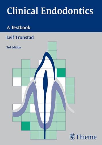 Clinical Endodontics: A Textbook (Paperback)