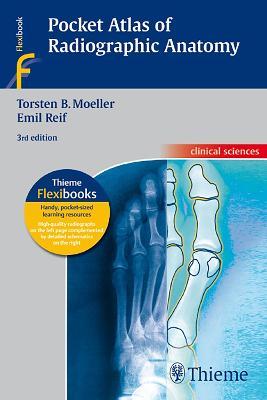 Pocket Atlas of Radiographic Anatomy (Paperback)