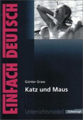 Einfach Deutsch: Einfach Deutsch/Grass/Katz Und Maus (Paperback)