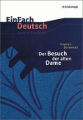 Einfach Deutsch: Einfach Deutsch/Durrenmatt/Der Besuch der alten Dame Unterric (Paperback)