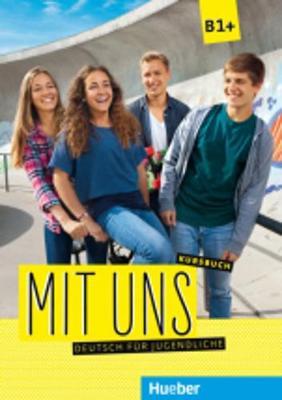 Mit uns!: Kursbuch B1+ (Paperback)