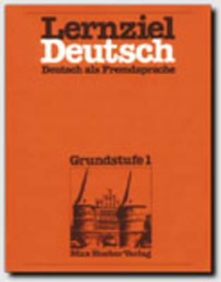 Lernziel Deutsch - Level 1: Lehrbuch 1 (Paperback)