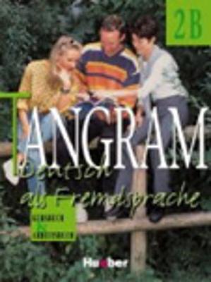 Tangram - Ausgabe in vier Banden: Kursbuch & Arbeitsbuch 2B (Paperback)