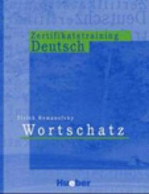 Zertifikatstraining Deutsch - Wortschatz (Paperback)