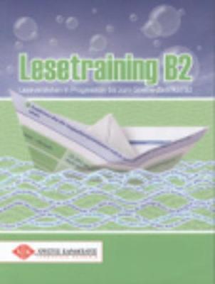 Lesetraining B2: Ubungsbuch mit Lehrerbeiheft