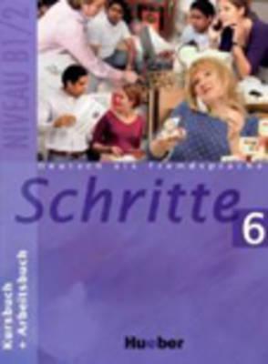 Schritte: Kurs- Und Arbeitsbuch 6 (Paperback)
