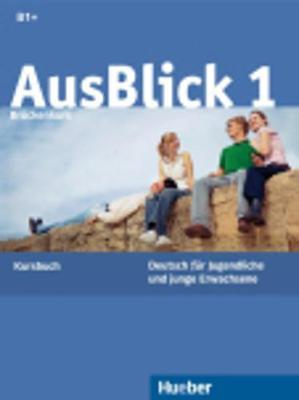 Ausblick: Kursbuch 1 (Paperback)