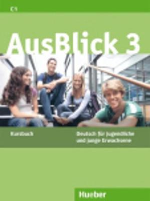 Ausblick: Kursbuch 3 (Paperback)