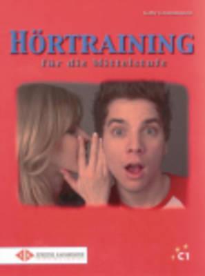 Hortraining Fur Die Mittelstufe: Ubungsbuch (Paperback)