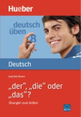 Deutsch uben: Band 8: Der, die oder das? - Ubungen zum Artikel (Paperback)