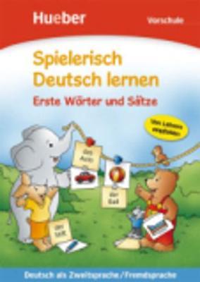 Spielerisch Deutsch Lernen: Vorschule - Erste Worter Und Satze (Paperback)