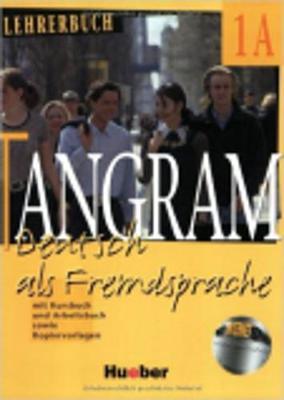 Tangram - Ausgabe in vier Banden: Lehrerbuch 1A