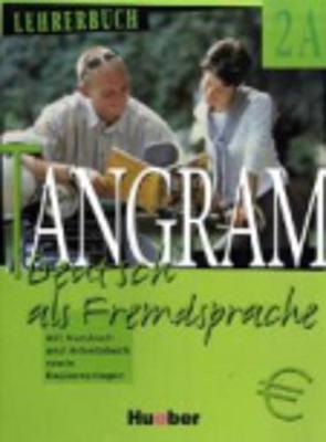 Tangram - Ausgabe in vier Banden: Lehrerbuch 2A