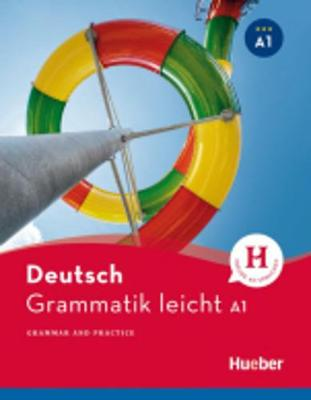 Hueber dictionaries and study-aids: Deutsch Grammatik leicht A1 (Paperback)