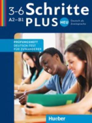Schritte Plus neu: Prufungsheft A2-B1  Deutsch-Test fur Zuwanderer mit Audio