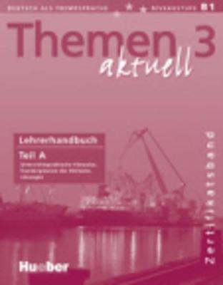 Themen Aktuell: Lehrerhandbuch A Zertifikatsband (Paperback)