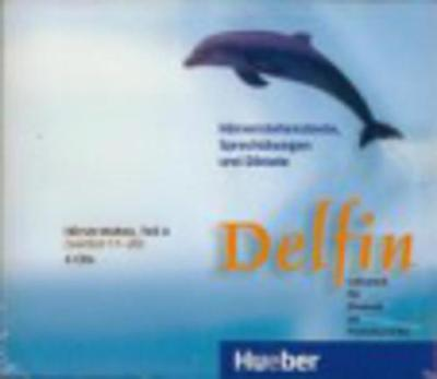 Delfin: CDs 2 (4) Horverstehen Teil 2 Kapitel 11-20