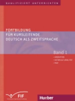 Fortbildung fur Kursleitended DaZ - Band 1 (Paperback)