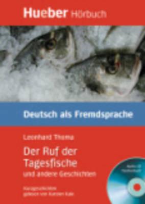 Der Ruf Der Tagesfische Und Andere Geschichten - Leseheft Und CD