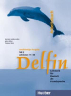 Delfin - Zweibandige Ausgabe: Arbeitsbuch Teil 2