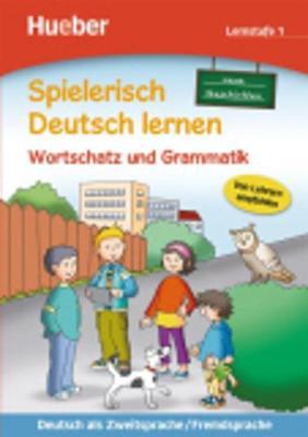 Spielerisch Deutsch lernen: Lernstufe 1  - Wortschatz und Grammatik/Neue Geschic (Paperback)