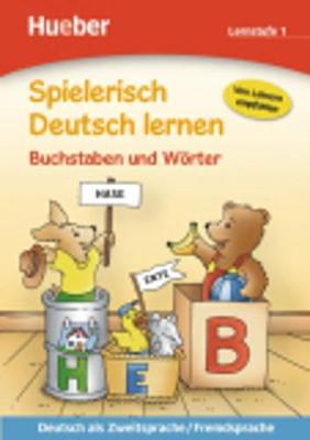 Spielerisch Deutsch Lernen: Buchstaben Und Worter - Lernstufe 1 (Paperback)