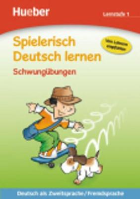 Spielerisch Deutsch lernen: Schwungubungen - Lernstufe 1 (Paperback)