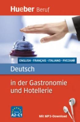 Deutsch in der Gastronomie und Hotellerie (Paperback)