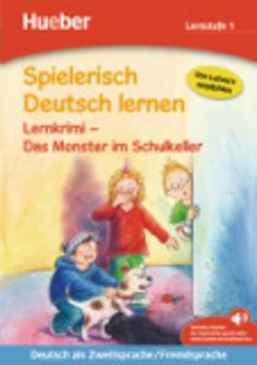 Spielerisch Deutsch lernen: Das Monster im Schulkeller - Lernkrimi (Paperback)