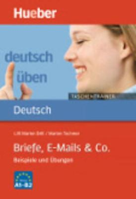 Deutsch uben - Taschentrainer: Taschentrainer - Briefe, E-Mails & Co. (Paperback)